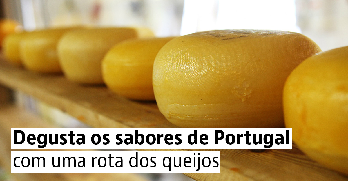Rota dos Queijos Portugal